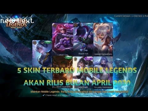 MOBILE LEGENDS NEW SKIN | 5 upcoming skin terbaru bulan april 2020|mobile  legends-BANG BANG