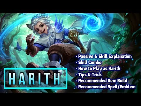 HARITH Complete Guide (Tutorial, How to Play, Skill Explanation, Recommended Item, Spells, Emblem)