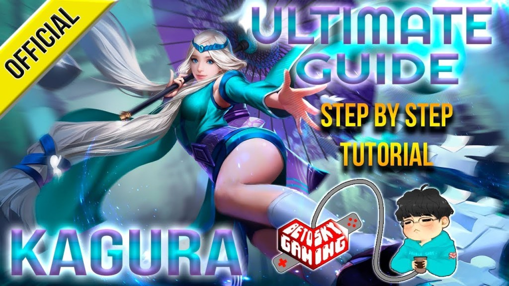 Ultimate Guide: Kagura - Step By Step Tutorial (Eng/Viet Sub) | Mobile Legends Bang Bang