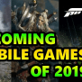 Top Upcoming Mobile Games Of 2019 To Look Out For