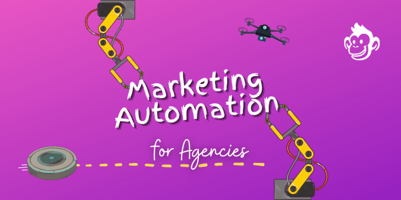 Marketing Automation for Agencies