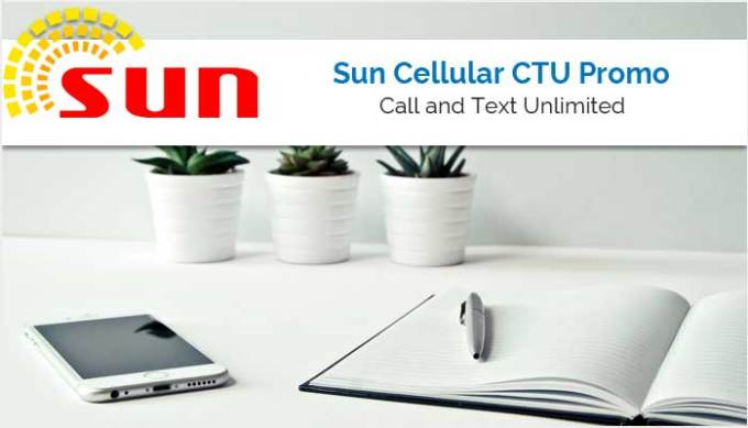 Sun Cellular Call and Text Unlimited Promo - SUN CTU Promo