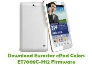 Eurostar ePad Colors ET7008C-H12 Firmware Flash File
