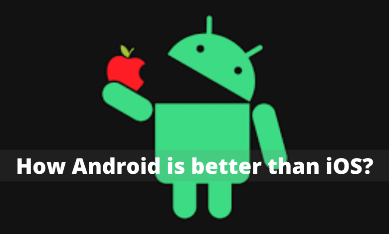 Photo of How Android is better than iOS?