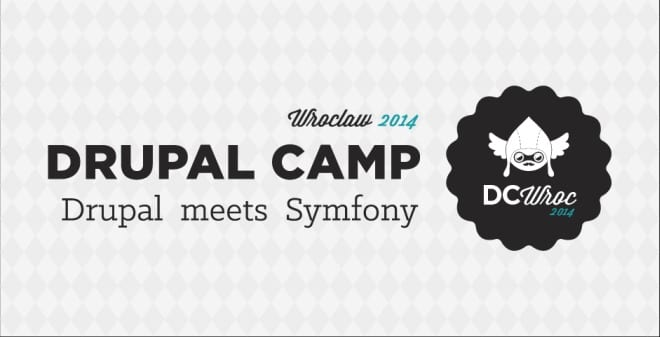 Drupal Camp Wrocław #3: Drupal meets Symfony | 17-19 październik | Wrocław