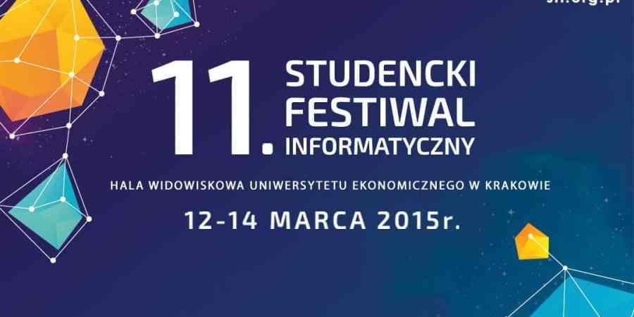 Studencki Festiwal Informatyczny | Kraków | 12 – 14 marca 2015