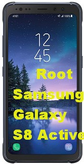 Root Samsung Galaxy S8 Active- How fast Root Quick Root root android