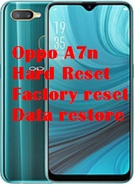 hard reset android Oppo A7n factory reset
