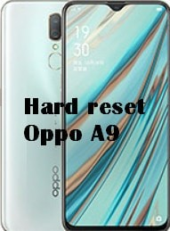 Hard reset Oppo A9 Factory reset