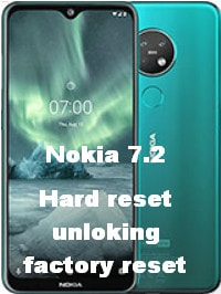 Hard reset and factory reset and unlock Nokia 7.2