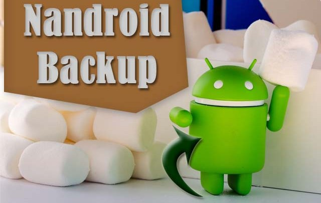Nandroid Backup, what is Nandroid Backup, how to make