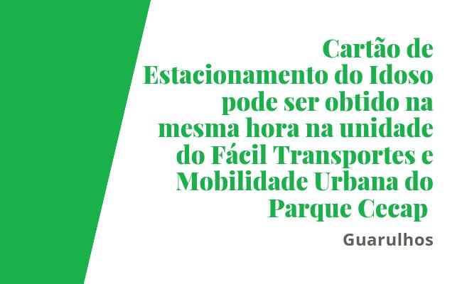 Cartão de Estacionamento do Idoso em Guarulhos
