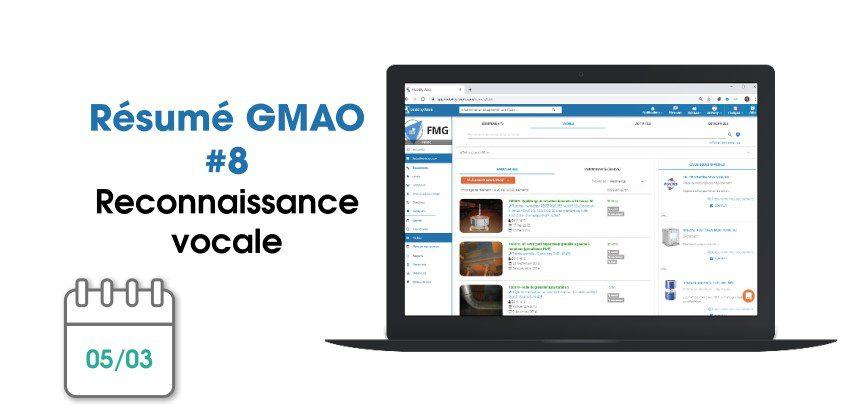 Nouveautés GMAO : amélioration continue et reconnaissance vocale | Mars 2020