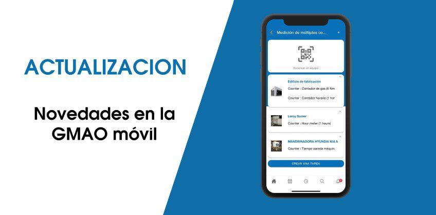 GMAO móvil: descubra la última actualización de su plataforma