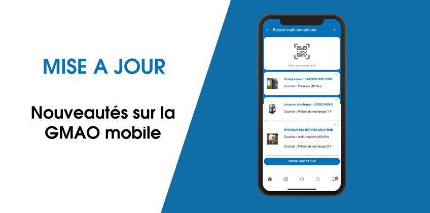 GMAO mobile : découvrez la mise à jour de votre plateforme