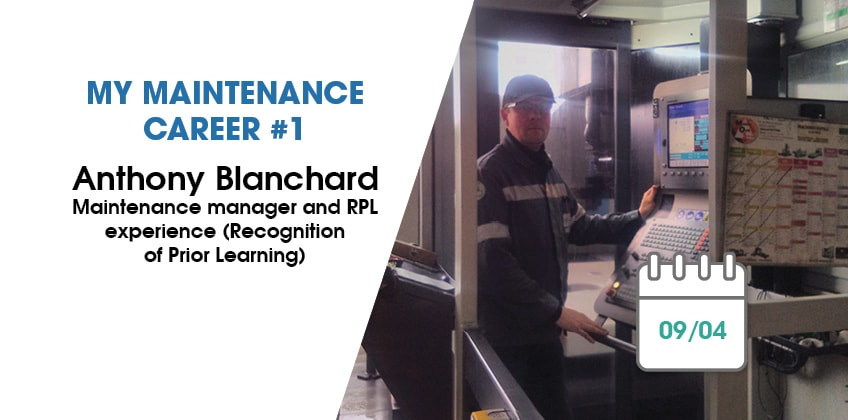 Machining maintenance manager: Anthony Blanchard