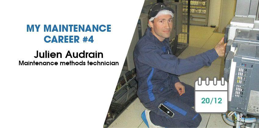 My maintenance career #4: Julien Audrain