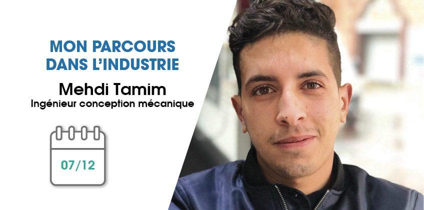 Mon parcours dans l'industrie : Mehdi Tamim