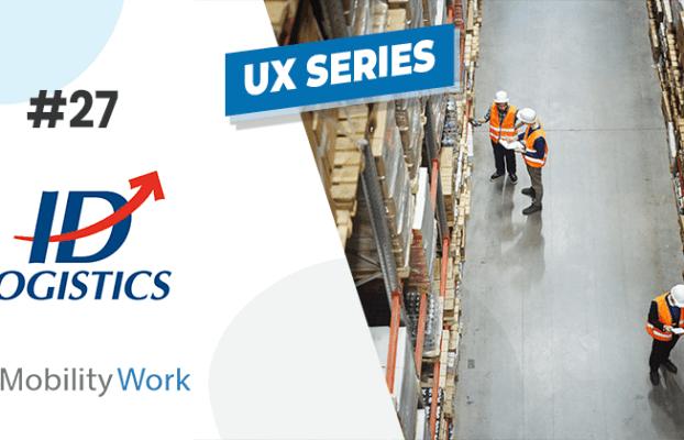 Mobility Work chez ID Logistics : la GMAO au service de la logistique