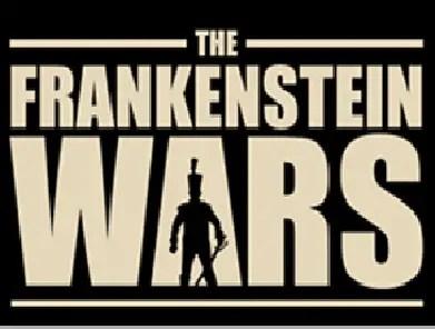 The Frankenstein Wars