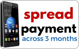 Spread your smartphone purchase across 3 months
