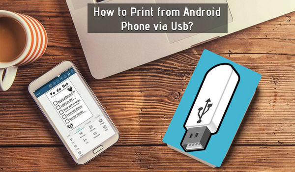 print from android phone usb