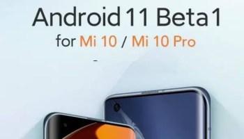 android 11 beta 1 for xiaomi mi 10 pro
