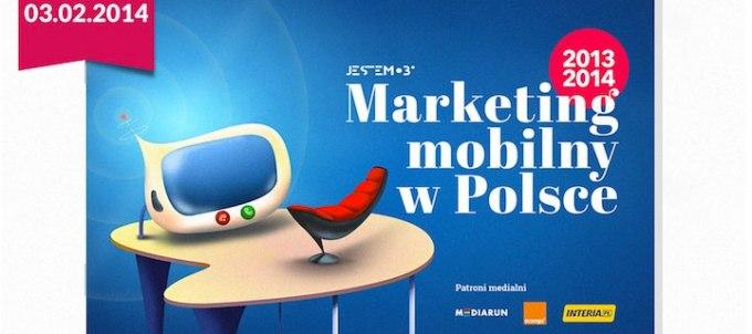 Marketing mobilny w Polsce 2013/2014