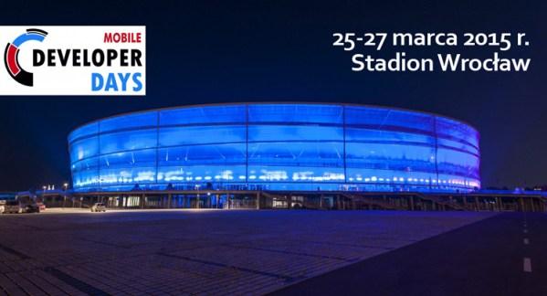 Mobile DeveloperDays w marcu na Stadionie Wrocław