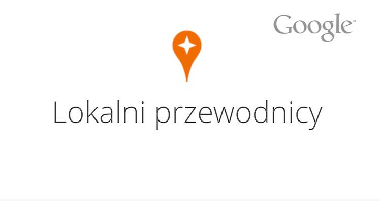 Lokalni przewodnicy od Google