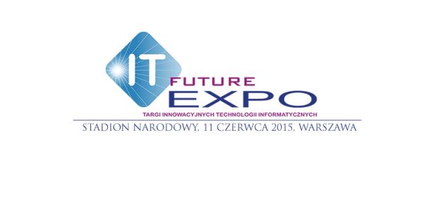 Druga edycja IT Future Expo 2015