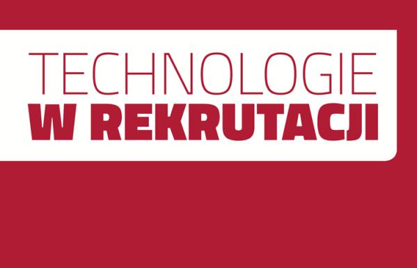 Nowe technologie w procesie rekrutacji