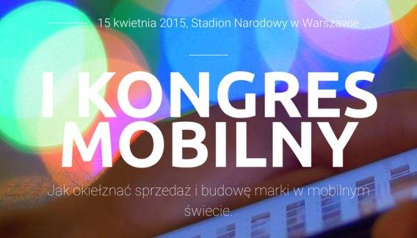 Kongres Mobilny już 15 kwietnia w Warszawie