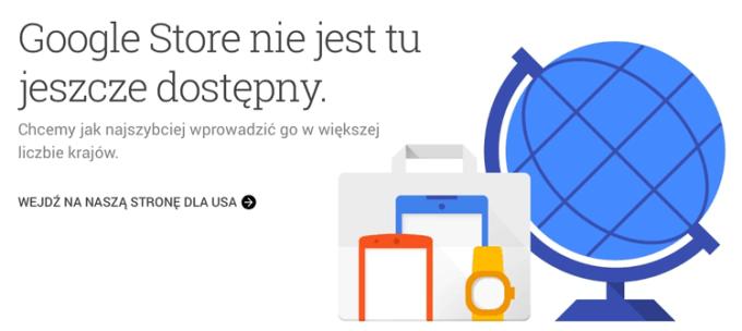 Google Store na razie niedostępny w Polsce