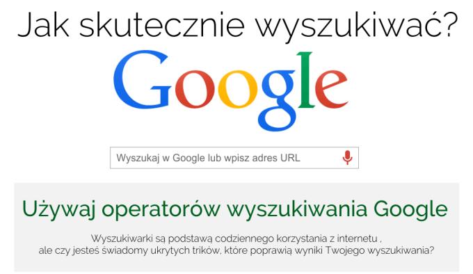 Jak skutecznie wyszukiwać w wyszukiwarce Google?