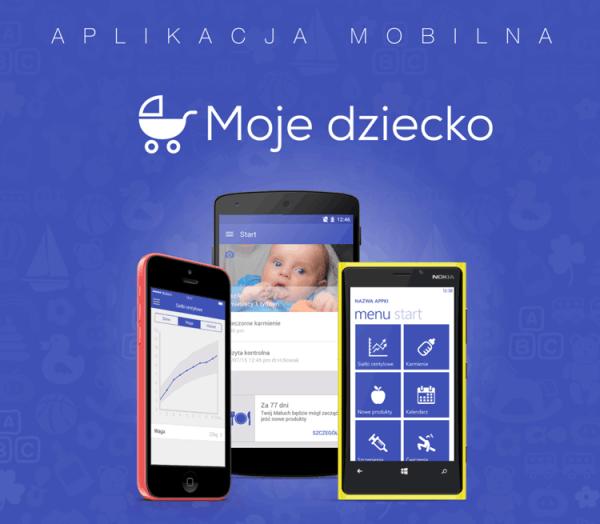 Aplikacja mobilna Moje Dziecko dla nowoczesnej mamy