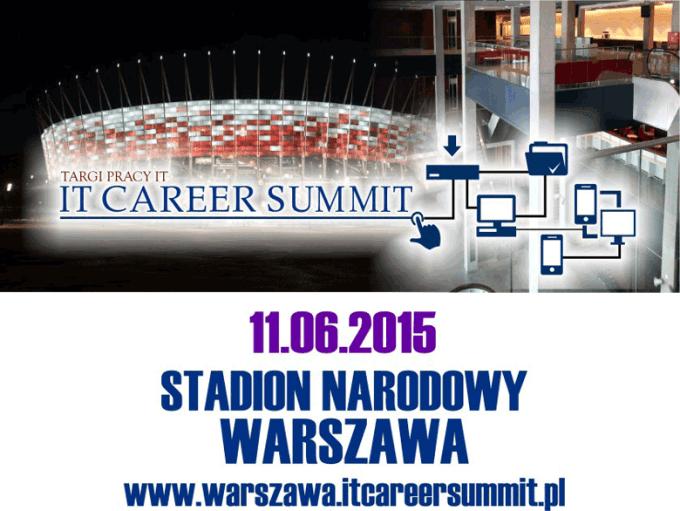 Targi pracy IT Career Summit 11 czerwca 2015 r. w Warszawie