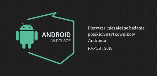 Weź udział w ankiecie na temat polskich użytkowników Androida