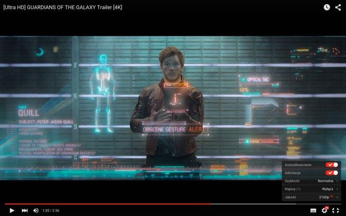 Nowy player YouTube z możliwościa odtwarzania filmów w jakości 4K (Guardians of the galaxy)