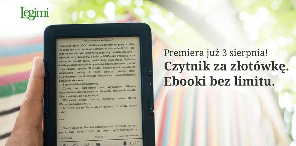 Promocja Legimi od 3 sierpnia 2015 r. - czytnik za złotówkę, e-booki bez limitu