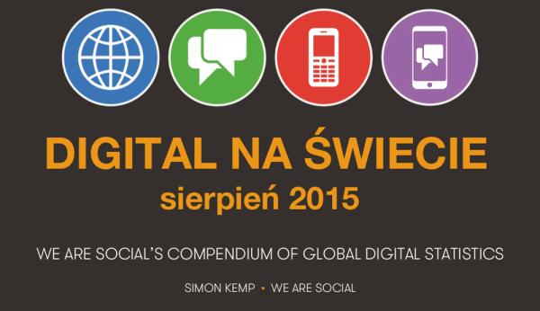 Digital na świecie w sierpniu 2015