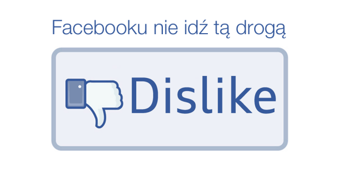 """Przycisk """"nie lubię"""" na Facebooku już wkrótce"""
