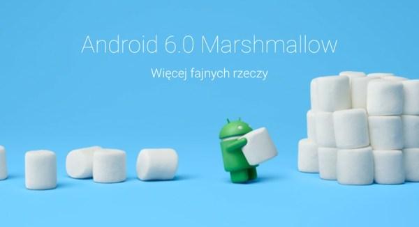 Android 6.0 Marshmallow już dziś w trybie OTA