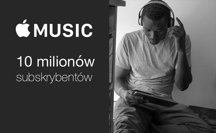 Apple Music ma już 10 mln subskrybentów