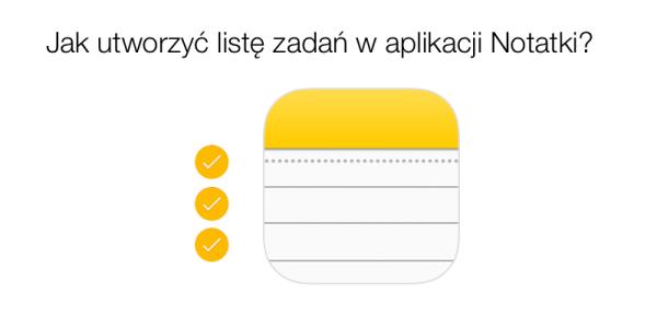 Jak utworzyć listę zadań w aplikacji Notatki?