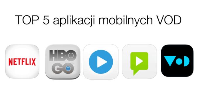TOP 5 najlepszych aplikacji mobilnych VOD w Polsce