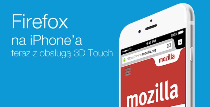 Firefox na iOS-a z obsługą 3D Touch