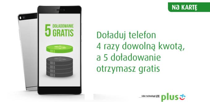 Promocja doładowania telefonu na kartę w Plusie - 5. doładowanie gratis