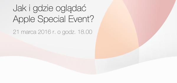 Konferencja Apple na żywo 21 marca 2016 r.