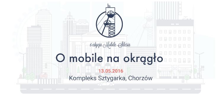 Mobile Silesia - O mobile na okrągło (2016)